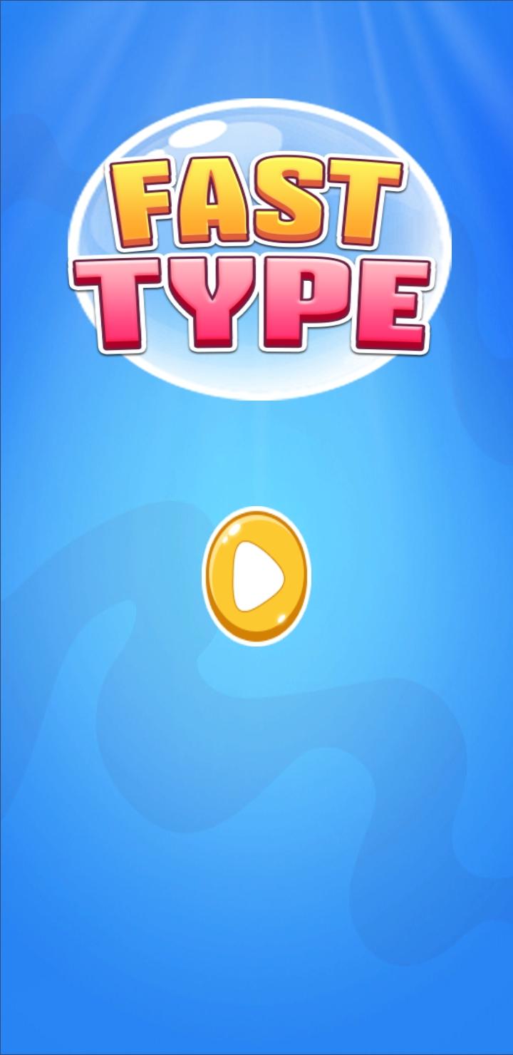 Fast Type